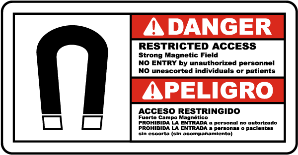 Bilingual Restricted Access Strong Magnetic Field Sign