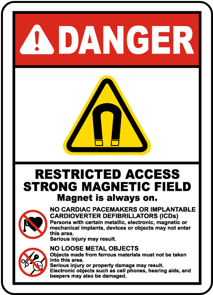 Restricted Access Magnetic Field Label