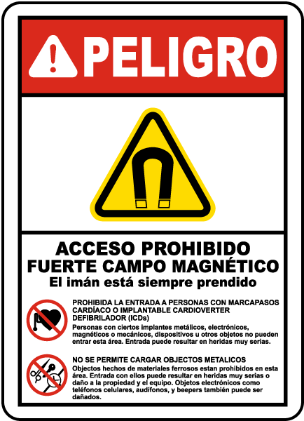 Spanish Restricted Access Strong Magnetic Field Label