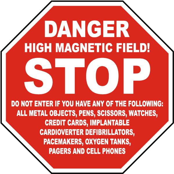Stop Danger High Magnetic Field Sign