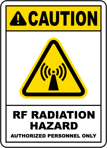 Caution RF Radiation Hazard Authorized Personnel Only Sign
