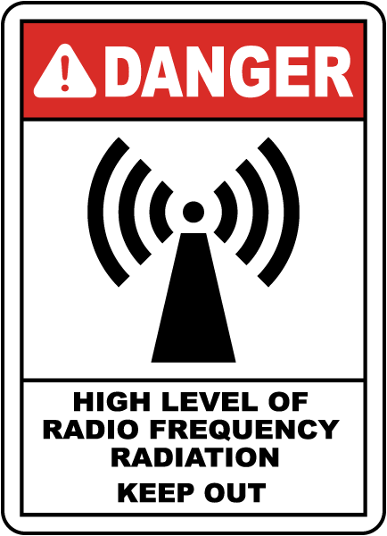 High Level of RF Radiation Sign