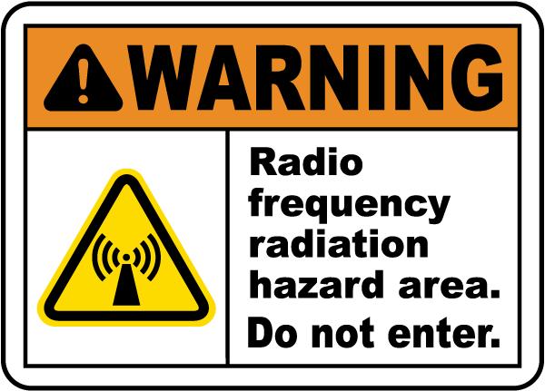 Warning RF Radiation Hazard Area Sign