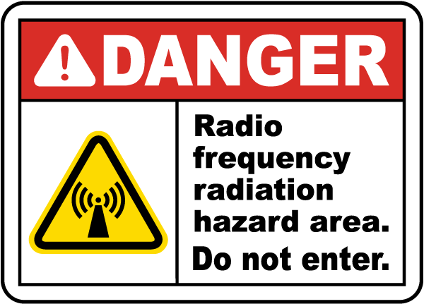 Warning Radio Frequency Radiation Hazard area Do Not Enter