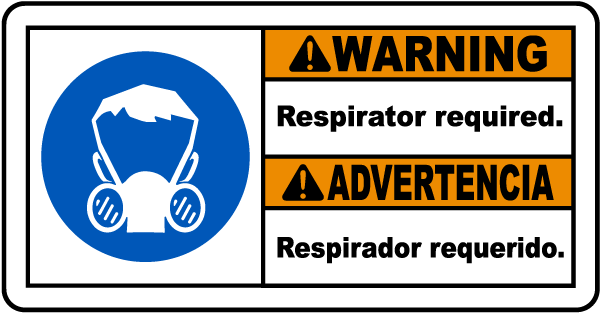 Bilingual Warning Respirator Sign