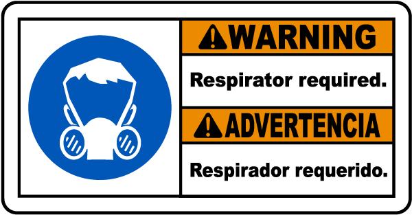 Bilingual Warning Respirator Sign