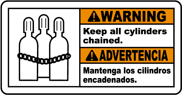 Bilingual Warning Keep All Cylinders Chained Sign