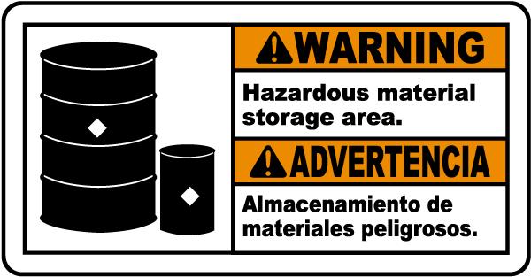 Bilingual Warning Hazardous Material Storage Area Sign