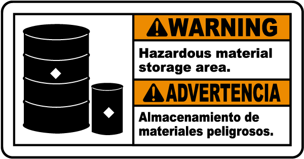 Bilingual Warning Hazardous Material Storage Area Sign