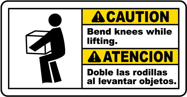 Bilingual Caution Bend Knees While Lifting Sign