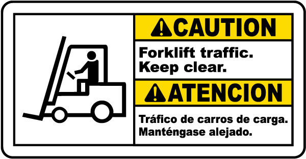 Bilingual Caution Forklift Traffic Keep Clear Sign