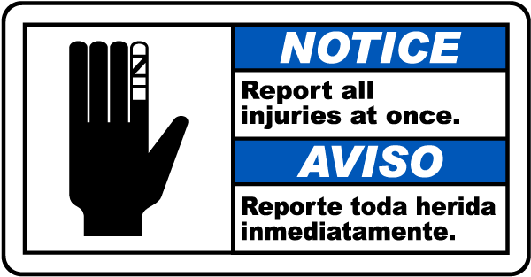 Bilingual Notice Report Injuries At Once Sign