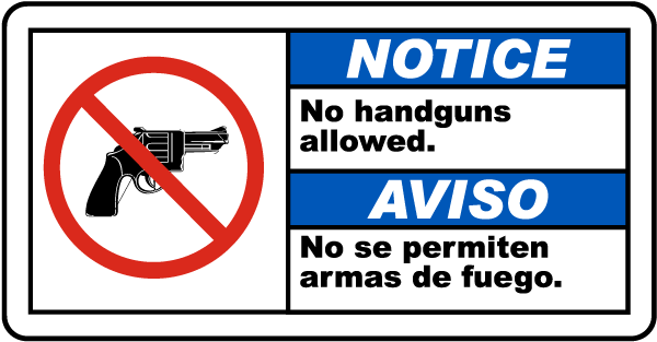 Bilingual Notice No Handguns Allowed Sign