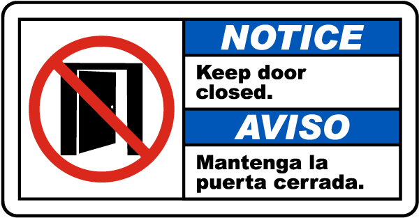 Bilingual Notice Keep Door Closed Sign