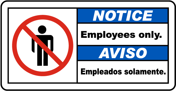 Notice Employees only - Aviso Empleados solamente bilingual sign