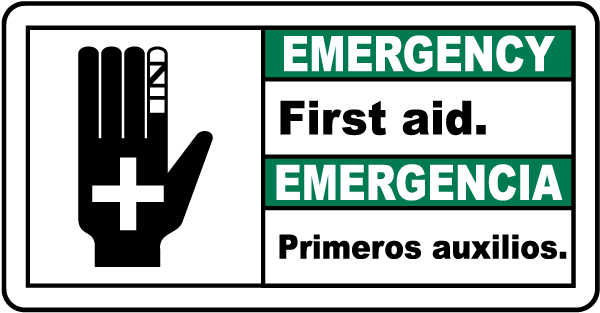 Emergency First aid - Emergencia Primeros auxilios bilingual sign
