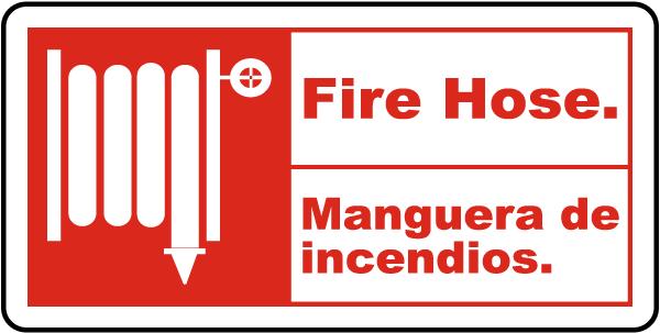 Bilingual Fire Hose Sign