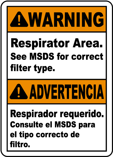 Bilingual Respirator Area See MSDS For Correct Filter Sign