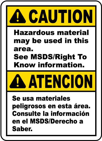 Caution Hazardous material may be used in this area sign