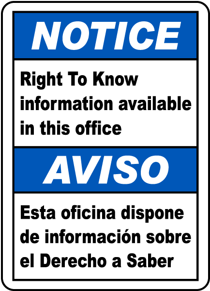 Bilingual Notice Right To Know Available In This Office Sign