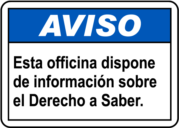 Spanish Notice Right To Know Available In This Office Sign