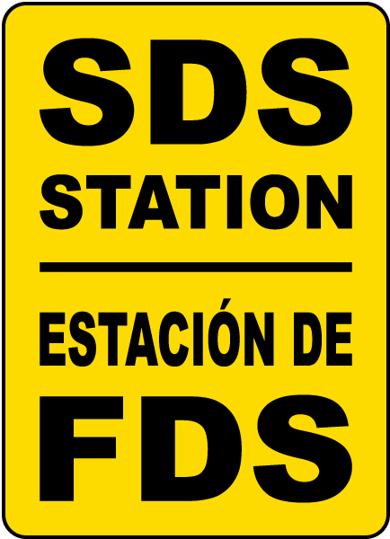 Notice SDS and the written hazard communication program sign
