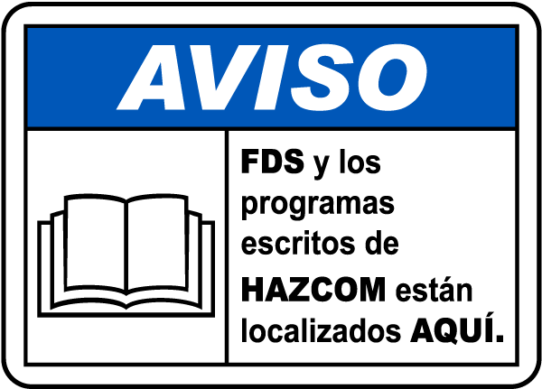 Spanish Notice SDS & Written HazCom Located Here Sign