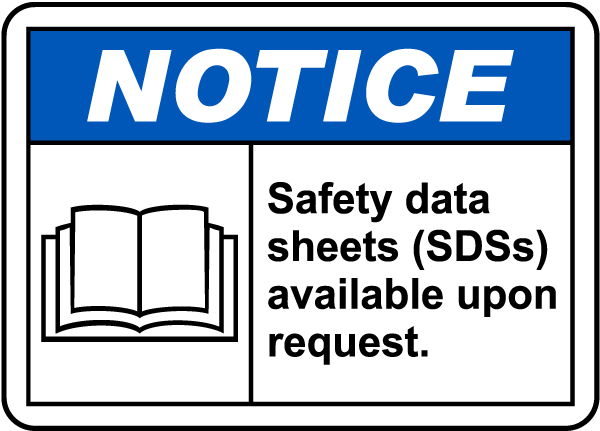 SDSs Available Upon Request Sign