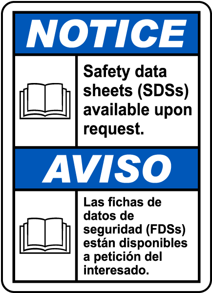 Bilingual SDSs Available Upon Request Sign