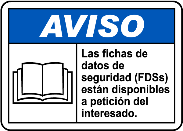 Spanish SDSs Available Upon Request Sign