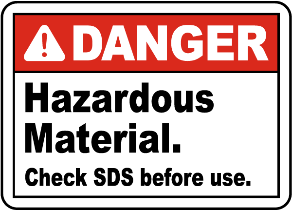 Hazardous Material Check SDS Sign