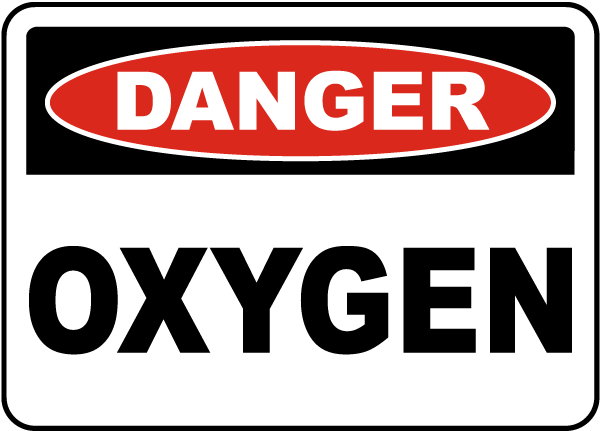 Danger Oxygen Sign