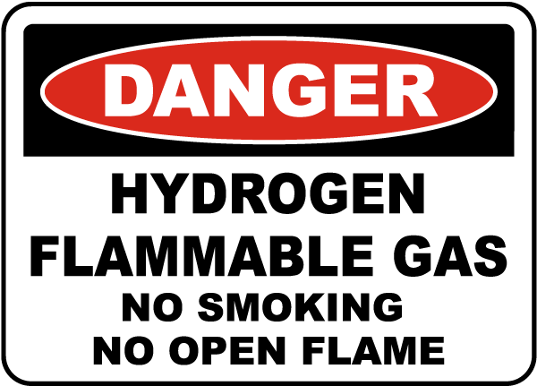 Hydrogen Flammable Gas No Smoking Sign