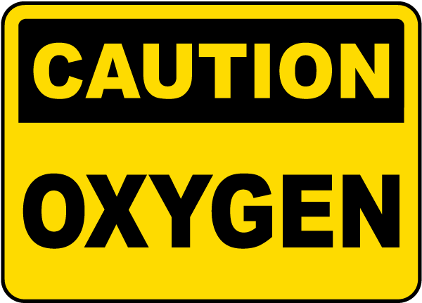Caution Oxygen Sign