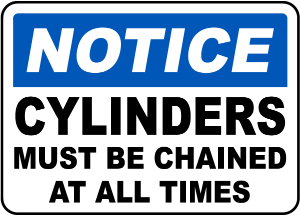 Cylinders Must Be Chained Sign