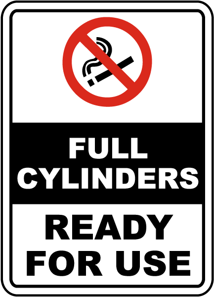 Full Cylinders. Ready for use sign