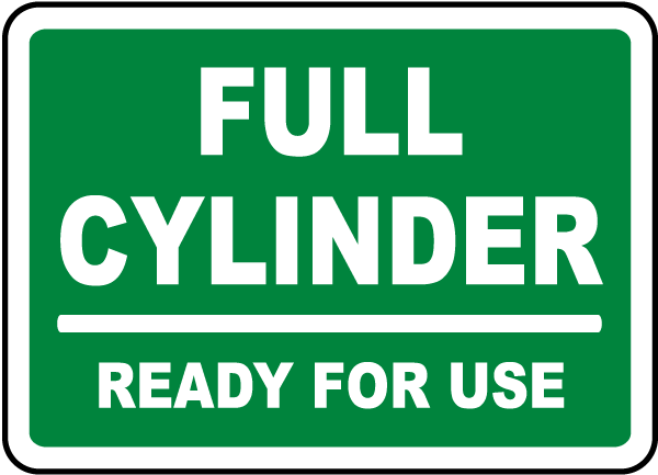 Full Cylinder. Ready for use sign