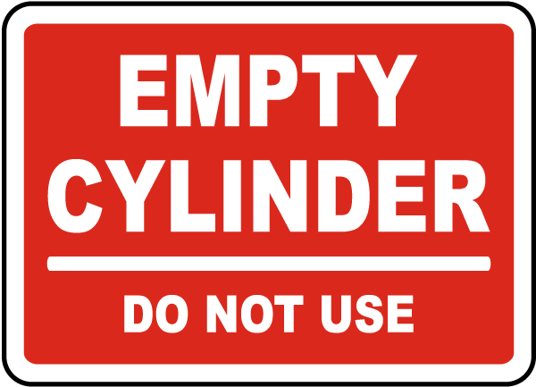 Empty Cylinder Do Not Use Sign
