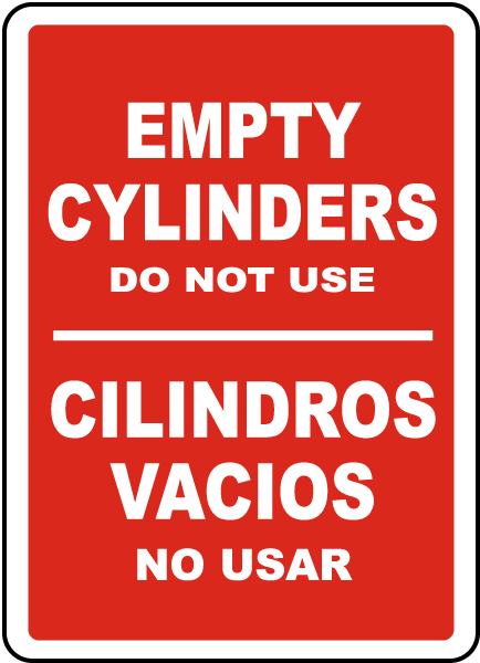 Bilingual Empty Cylinders Do Not Use Sign