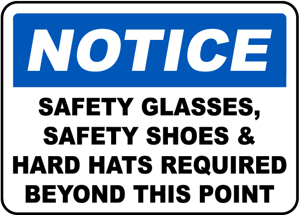 Notice PPE Required Beyond This Sign