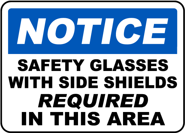 Safety Glasses Required Sign