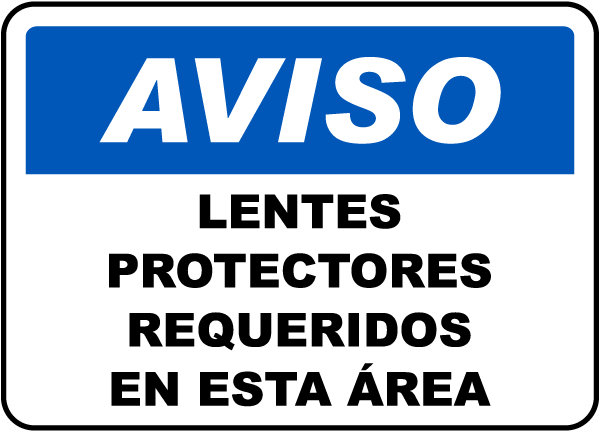 Spanish Safety Glasses Required In This Area Sign