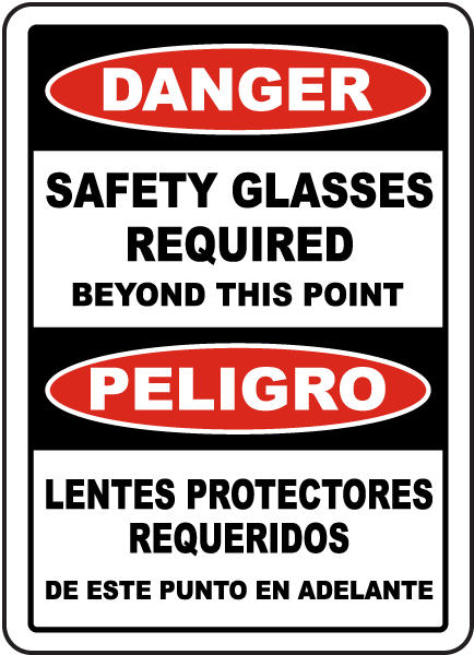 Bilingual Safety Glasses Required Beyond This Sign