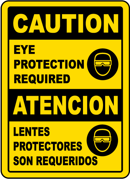 Bilingual Caution Eye Protection Required Sign