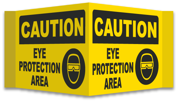 3-Way Caution Eye Protection Area Sign