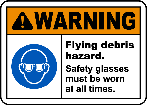 Flying Debris Hazard Safety Glasses Sign
