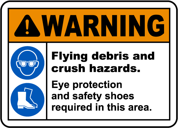 Flying Debris and Crush Hazards Sign