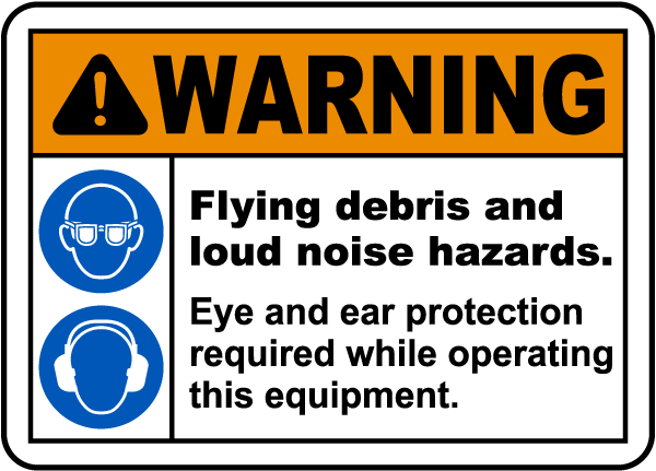 Flying Debris and Loud Noise Label