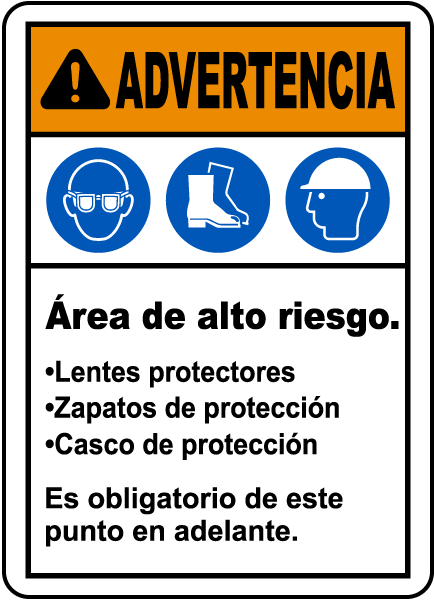 Spanish Warning Hazardous Area PPE Required Sign