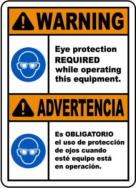 Bilingual Eye Protection Required While Operating Label